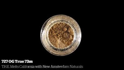 727 OG True 73m         T.H.E. Melts California with New Amsterdam Naturals