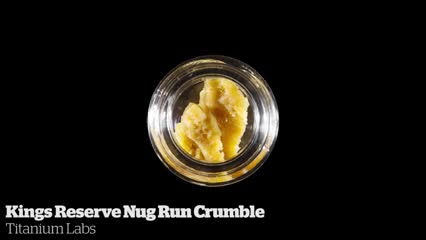 Kings Reserve Nug Run Crumble         Titanium Labs
