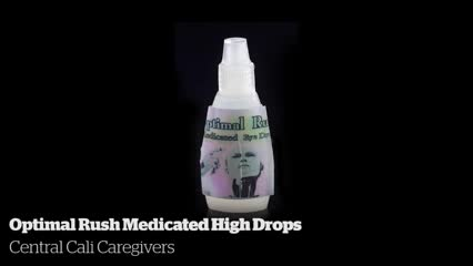 Optimal Rush Medicated High Drops                 Central Cali Caregivers