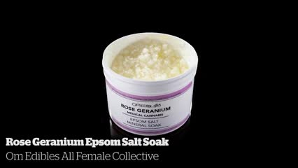 Rose Geranium Epsom Salt Soak            Om Edibles All Female Collective