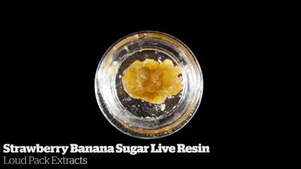 Strawberry Banana Suger Live Resin           Loud Pack Extracts