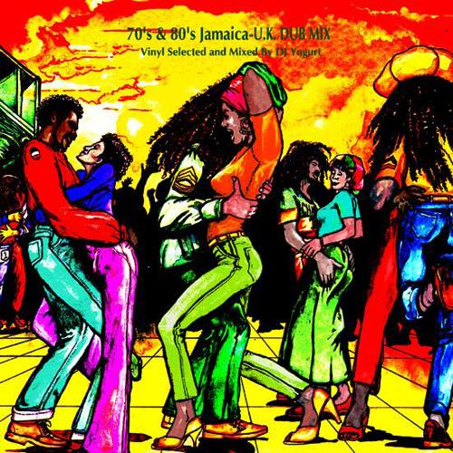 MIX CD - DJ YOGURT 「70's & 80's JAMAICA – U.K.DUB MIX」