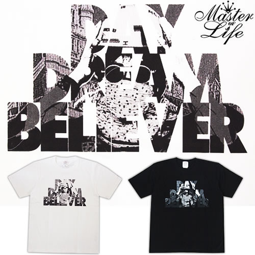 MASTER OF LIFE No.016「DAY DREAM BELIEVER」