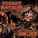 CD - FREAKY MACHINE 「SMOKE」