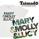 Tシャツ TAIMADO 「Mary & Molly & Lucy (メリー&モリー&ルーシー)」 No.259